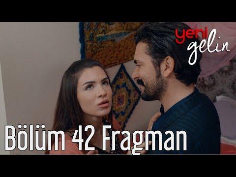 Yeni Gelin 42. Bölüm Fragman