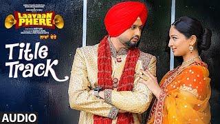 Roshan Prince: Laavaan Phere (Title Track) | Jaggi Singh | Movie Releasing on 16 February 2018