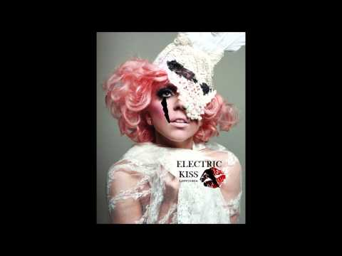 Lady GaGa - Electric Kiss (Unreleased Track)