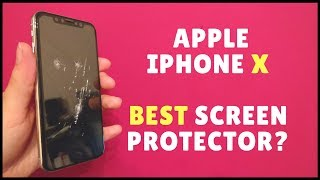 iPhone X: Which is the Best Screen Protector?