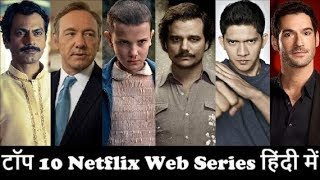 Top 10 Netflix Web Series In Hindi | TV | Shows