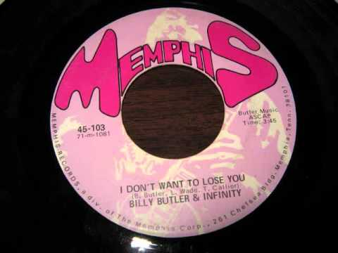 Billy Butler and Infinity - I Don't Want To Lose You
