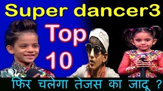 Ssuper dancer chapter 3 top 10||nahi chala prerna ka jadu||jaishri flop|hungry spirits