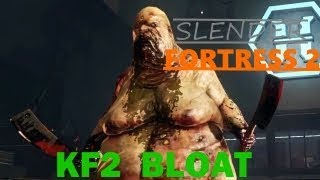 "Slender Fortress 2 - KF2 Bloat (""new"" boss!)"