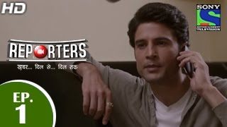 Reporters - रिपोर्टर्स - Episode 1 - 13th April 2015