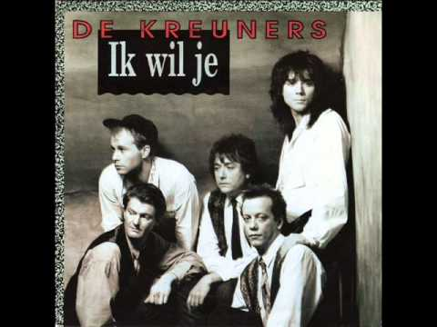 De Kreuners - Ik Wil Je
