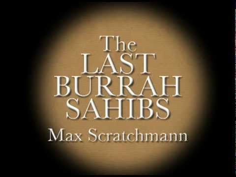 The Last Burrah Sahibs Trailer video