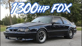 1300HP Fox Body Mustang - Cleanest we