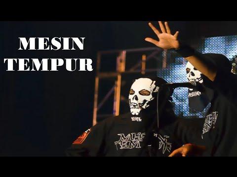MESIN TEMPUR   Hip Hop Live
