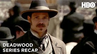 Deadwood   Series Recap   HBO