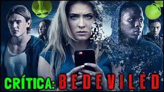 MEDO VIRAL (Bedeviled, 2016) - Crítica