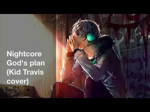 ✧Nightcore ✧God's plan (Kid Travis cover)
