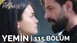 Yemin 115. Bölüm | The Promise Season 2 Episode 115