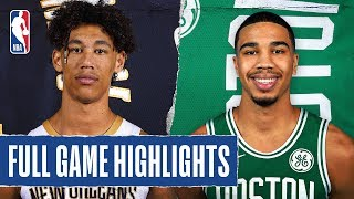 PELICANS at CELTICS | FULL GAME HIGHLIGHTS | January 11, 2020