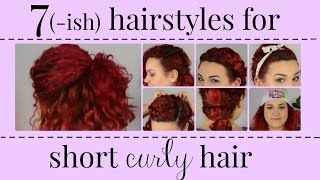 7(ish) Hairstyles for Short, Curly/Wavy Hair | BeautyWithB