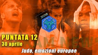 FIJLKAM NEWS 12 - JUDO, EMOZIONI EUROPEE