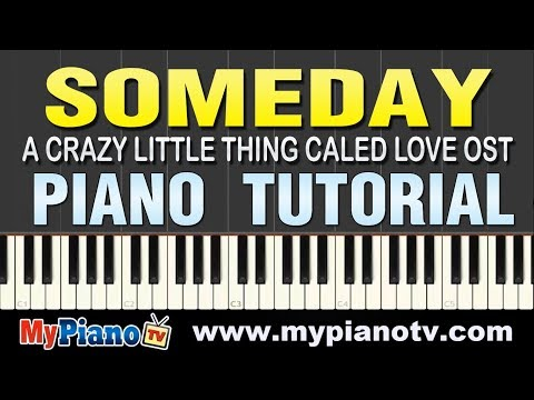 Someday - First Love   A Crazy Little Thing Called Love Ost Piano Tutorial video