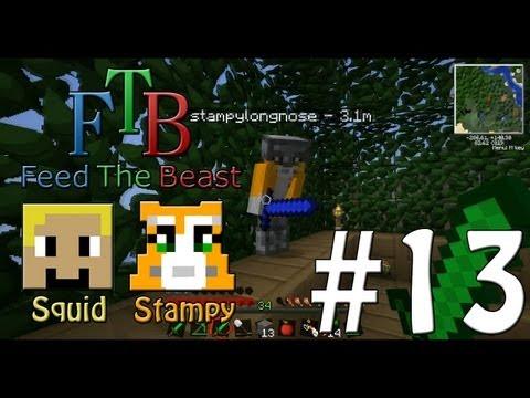 Feed The Beast #13 - Stampy Goes CRAZYY!!! - W/Stampylongnose