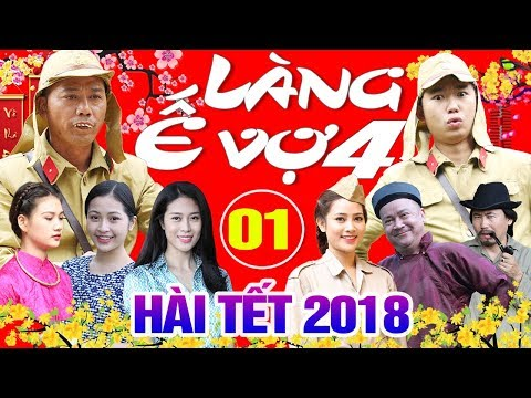Hài Tết 2018 | Làng ế Vợ 4 - Tập 1 | Phim Hài Mới Hay Nhất 2018 - Bình Trọng, Minh Tít, Cát Phượng