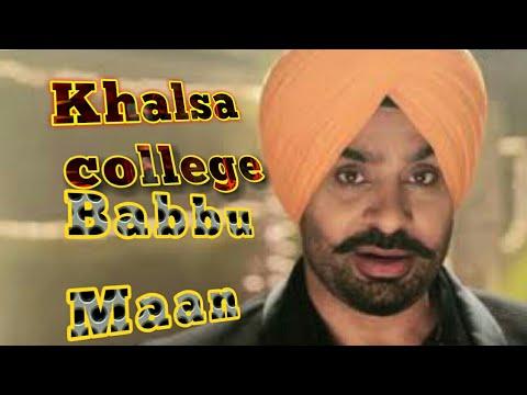 Khalsa College | Babbu Maan | New Punjabi Song