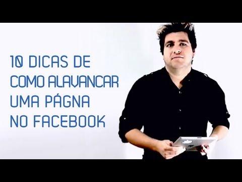 10 Dicas de Como Alavancar sua página no Facebook