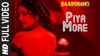 Piya More Full Song  Baadshaho  Emraan Hashmi  Sun