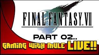 Let's Play Final Fantasy VII (Platinum Run)(Part 2) - Livestream