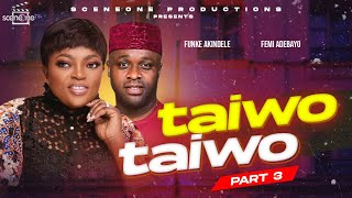 Flashback  Movie:  TAIWO TAIWO part 1 (3) | Yoruba Nollywood Movie