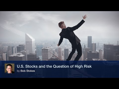 U.S. Stocks and the Question of High Risk