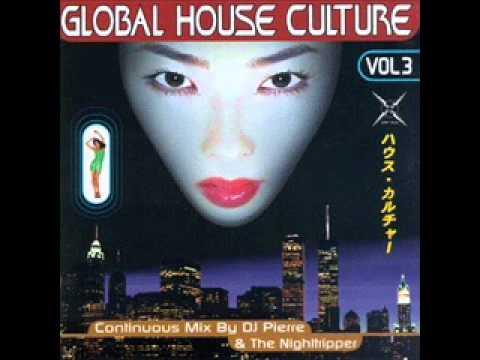 DJ Pierre & Nighttripper - Global House Culture Vol 3