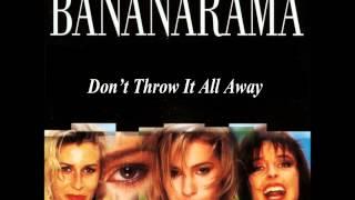 Watch Bananarama Dont Throw It All Away video