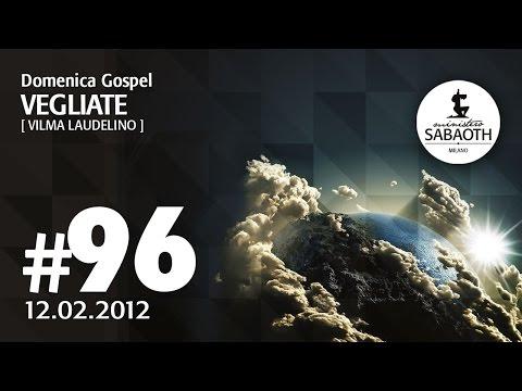 Domenica Gospel - 12 Febbraio 2012 - VEGLIATE - Vilma Laudelino