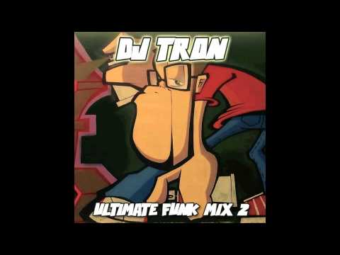DJ Tron - Ultimate Funk Mix 2