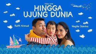 Download lagu RAFFI X NAGITA - HINGGA UJUNG DUNIA ( Lyric Video)
