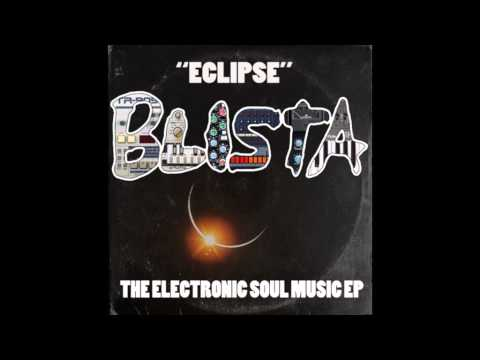 Blista - Eclipse: The Electronic Soul Music - full EP (2015)