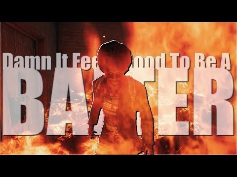 Damn It Feels Good To Be A Baiter [Explicit]