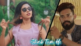 Shab Tum Ho - Darshan Raval | Latest Hindi Song 2019 | Romantic Love Story | Ankit & Puja |Lovesheet