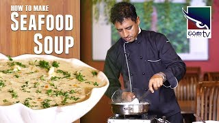 How to make Seafood Soup