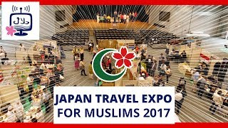 Japan Travel Expo for Muslims 2017 in Osaka, Japan