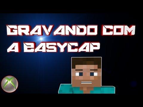 Tutorial - Como gravar em consoles com a EasyCap (PT-BR)
