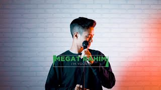 Megat Rahim - I'm Yours (Cover Version)