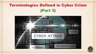 Terminologies Defined in Cyber Crime (Part 3)