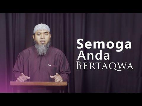 Kajian Ramadhan: Semoga Anda Bertaqwa - Ustadz Afifi Abdul Wadud, BA