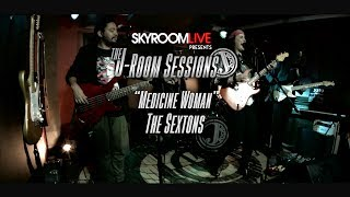 "The Sextons - The J-Room Sessions - ""Medicine Woman"""