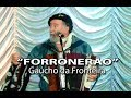 FORRONERÃO Com GAÚCHO DA FRONTEIRA mp3