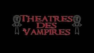 Watch Theatres Des Vampires A Macabre Banquet video