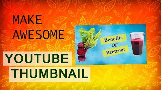 HOW WE MAKE AWESOME YOUTUBE THUMBNAIL