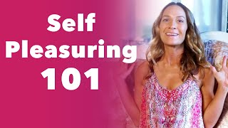 Self-Pleasuring 101: Masturbate Your Way to Health, Wealth and Happiness.