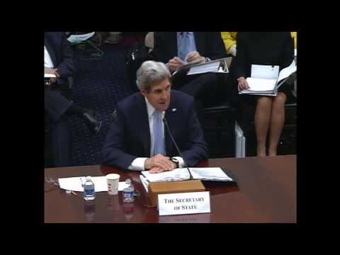 Secretary Kerry Testifies on the FY 2014 Foreign Affairs Budget Before the House