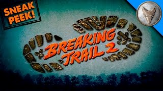 Breaking Trail Season 2 Sneak Peek!